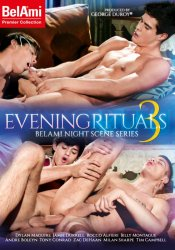 Bel Ami, Evening Rituals 3