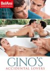 Bel Ami, Gino's Accidential Lovers