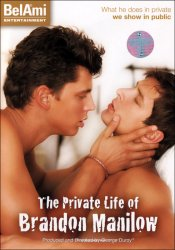 Bel Ami, The Private Life Brandon Manilow